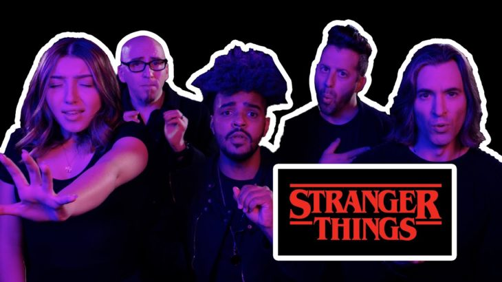 STRANGER THINGS (VoicePlay minis) – ft Adriana & Cesar