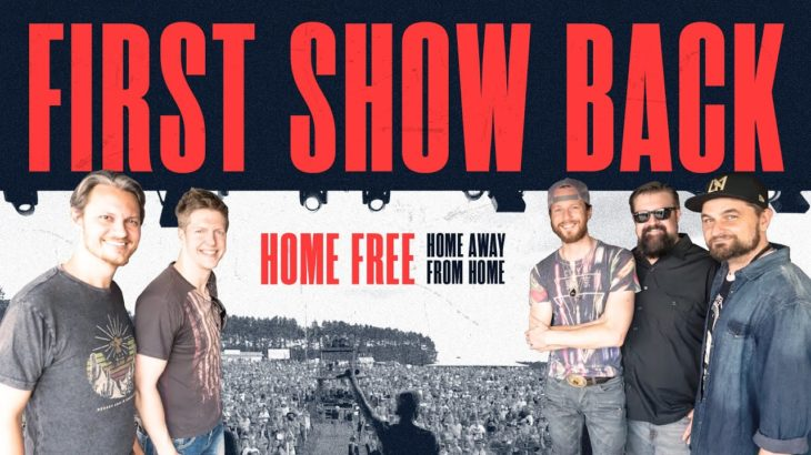 Home Away From Home – First Show Back