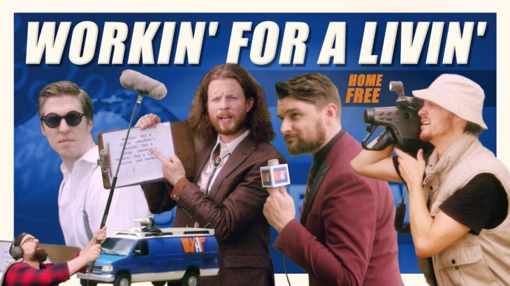 Home Free – Workin' For A Livin'