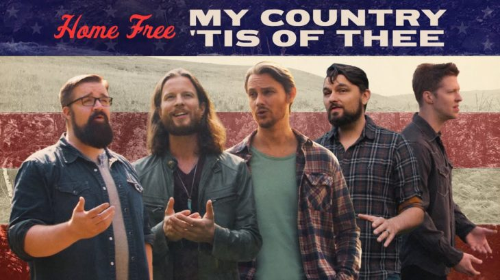 Home Free – My Country 'Tis of Thee