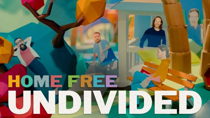 Home Free – Undivided