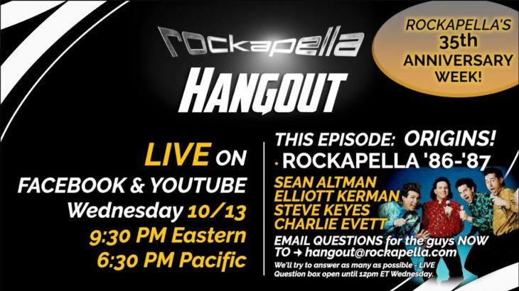 Rockapella HANGOUT #4: Oct 13th, 2021 – Feat: '86-'87 Founders!