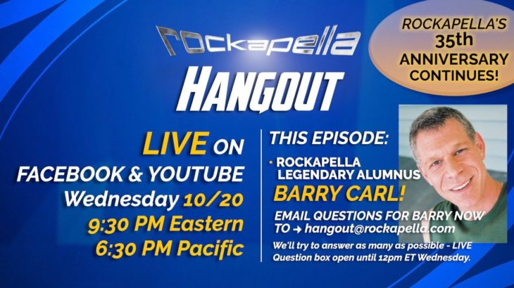 Rockapella HANGOUT #5: Oct 20th, 2021 – Feat: alumnus Barry Carl
